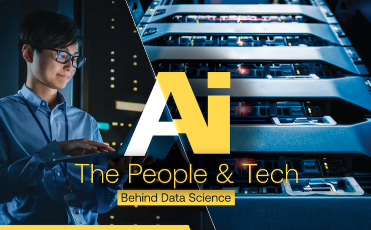 AI: The People and Tech Behind Data Science
