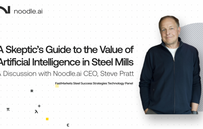 noodle.ai ceo steve pratt speaks at fastmarkets steel success strategies 2020